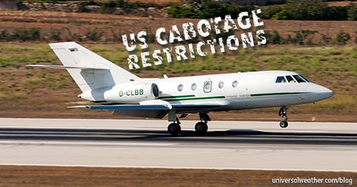 U S  Cabotage Restrictions – non-U S  Business Aircraft