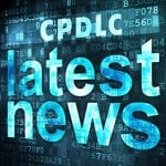 CPDLC Requirements Changing in Late 2017