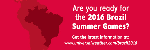 Are you ready for the 2016 Brazil Summer Games?  Get the latest information at: www.universalweather.com/brazil2016